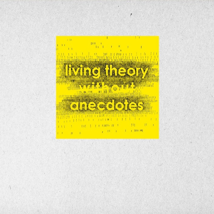 Living Theory Without Anedoctes